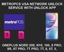 Metropcs USA Network Unlock Service, Oneplus Nord 200, N10, N100, 9, 8, 7, Pro