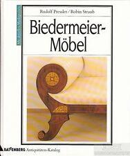 Biedermeier-Möbel: Pressler, Rudolf / Straub, Robin