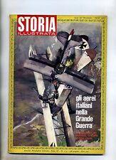 STORIA ILLUSTRATA#APRILE 1967 N.113#AEREI ITALIANI NELLA GRANDE GUERRA#Mondadori