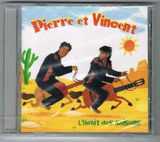 PIERRE ET VINCENT - L'HABIT DES SAISONS - 14 TITRES - 2009 - NEUF NEW NEU