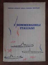 """""""I SOMMERGIBILI ITALIANI 1895-1962""""~CV POLLINA~UFFICIO STORICO DELLA MARINA"""