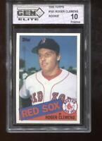 Roger Clemens RC 1985 Topps #181 Red Sox Rookie GEM MINT 10