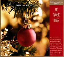 WILLIAMS-SONOMA MY FAVORITE THINGS: HOLIDAY SERIES CHRISTMAS DINNER PARTY MUSIC!