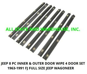 63-91 Jeep Grand Wagoneer Rubber Door Window Felt Weatherstrip Belt Seal 8pc Kit