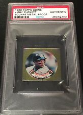 1988 Topps Coin Square Metal Proof KIRBY PUCKETT PSA Authentic
