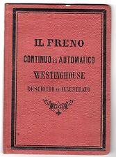[ST1] LIBRETTO USO E MANUTENZIONE FRENO CONTINUO E AUTOMATICO WESTINGHOUSE 1889