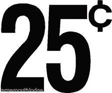 """(4) 1"""" VINTAGE STYLE 25 c CENT VENDING DECAL BLACK MACHINE CUT VINYL TRANSFER"""