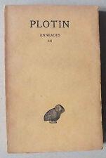 PLOTIN - ENNEADES III LES BELLES LETTRES - 1925 *
