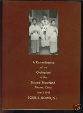 A Remembrance of my Ordination Louis J. Dowd China English/Chinese+++Letter 1944