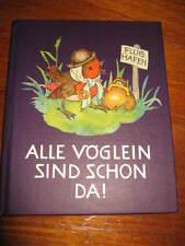 (e490) Livre pour enfants tous Oisillon sont déjà là I. bohatta Josef Müller Verlag 1934