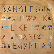 """BANGLES - Walk Like An Egyptian (7"""") (VG/G+)"""