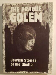 The Prague Golem: Jewish Stories of the Ghetto