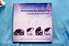 Reinventing the Automobile - Personal Urban Mobility for the 21st Century