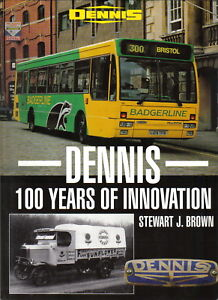 Dennis 100 Years of Innovation by Brown Pub Ian Allan 1995 Bus Truck Fire Engine