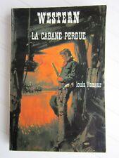 WESTERN  N° 116  Louis L'AMOUR / La cabane perdue