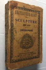 1911 RORET MANUEL SCULPTURE SUR BOIS DECOUPAGE IVOIRE ECAILLE OS LIVRE BOOK