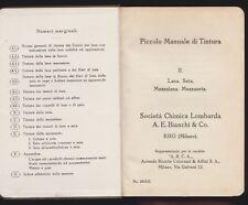 PICCOLO MANUALE DI TINTURA - A.E. BIANCHI & Co. RHO - ANNI '30 [*C-178]