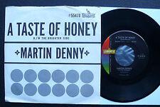 "7"" Martin Denny - A Taste Of Honey - USA Liberty w/ Pic"