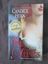 SIGNED by Author: Just One of Those Flings by Candice Hern (2006, Paperback)