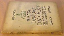 SUPINO I. B. Assisi nell'Opera di Antonio Discovolo. Ed. L'Eroica Milano