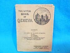 1925 LITTLE BOOK OF GENEVA SWITZERLAND TOURIST VISITOR MAP PICTURES ADVERTISING