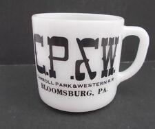 Vintage CARROLL PARK & WESTERN RR Milk Glass Advertising Mug Bloomsburg PA RARE