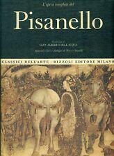 DELL'ACQUA Gian Alberto, L'opera completa del Pisanello. Rizzoli, 1972