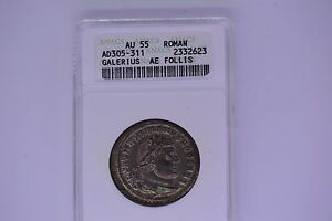 Ancient Roman Follis:  Galerius AD 305-311- ANACS AU-55.  A superb coin.