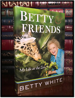 Betty and Friends ✎SIGNED✎ by BETTY WHITE Hardback 1st Edition First Printing