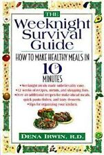The Weeknight Survival Cookbook: How to Make Healthy Meals in 10 Minutes