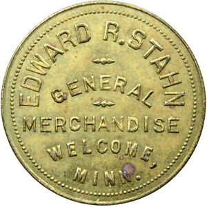 WELCOME, MINNESOTA, Edward R. Stahn, Large $1.00 Merchant Token, c. 1917-1938.