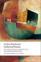 Collected Poems by Arthur Rimbaud 9780199538959 | Brand New | Free UK Shipping
