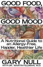 Good Food, Good Mood How to Eat Right to Feel Right Book Allergy Nutrition Guide
