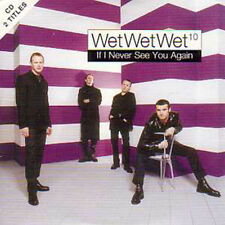 WET WET WET  CD single If I never see you again 2-track card sleeve