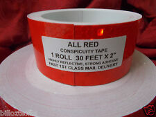 RED CONSPICUITY TAPE 30' ROLL *all red* SAFETY TAPE HIGHLY REFLECTIVE FREE SHIP