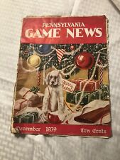 Pennsylvania Game News magazine- December 1939