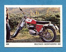 AUTO E MOTO - Figurina-Sticker n. 406 - BULTACO MONTADERO 350 -New