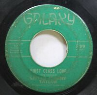 Soul 45 Taylor - First Class Love / Love Me On Galaxy