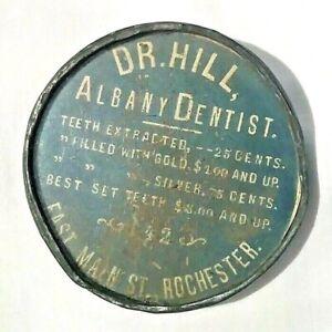 1890's Advertising Pocket Mirror Dr. HILL ALBANY DENTIST E. Main St Rochester NY