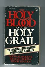 The Holy Blood and the Holy Grail by Richard Leigh, Michael Baigent, Henry Linco