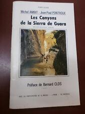 Ambit Pontroue Les canyons de la Sierra de Guara Pyrénées région Huesca Espagne