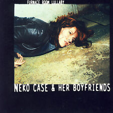 Neko Case & Her Boyfriends- Furnace Room Lullaby REMASTERED CD (Anti) SEALED