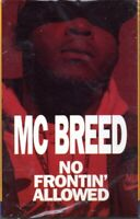 MC Breed No Frontin Allowed Rap Hiphop Cassette Tape Single New Sealed