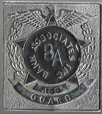 VINTAGE BANN ASSOCIATES GUARD BADGE # 150, NORTH HAVEN, CONNECITCUT