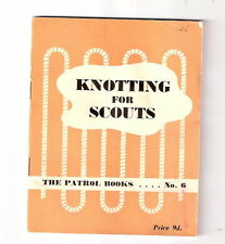 Boy Scouts U.K. KNOTTING FOR SCOUTS by W.J. Genese  Ex++ 1950/1951  A G