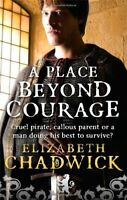 A Place Beyond Courage (William Marshal),Elizabeth Chadwick