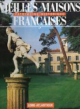 VIEILLES MAISONS FRANCAISES N° 113, LOIRE-ATLANTIQUE