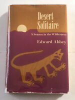 Desert Solitaire by Edward Abbey HC/DJ First Edition 1968 Illustrated Nice Copy!