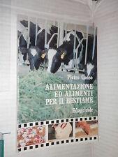 ALIMENTAZIONE ED ALIMENTI PER IL BESTIAME Pietro Conso Edagricole 1992 manuale