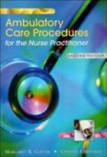 Ambulatory Care Procedures for the Nurse Practitioner by Cynthia R. Ehrhardt...